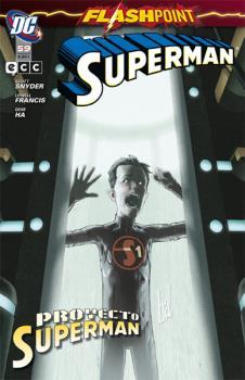 SUPERMAN NÚM. 59: FLASHPOINT - PROYECTO SUPERMAN