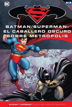 BATMAN Y SUPERMAN - COLECCIÓN NOVELAS GRÁFICAS NÚM. 38: EL CABALLERO OSCURO SOB