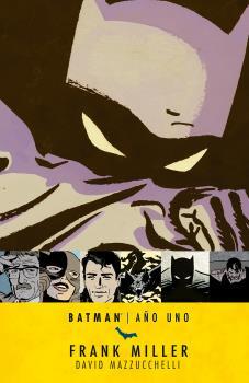 BATMAN: AÑO UNO (6A EDICIÓN)