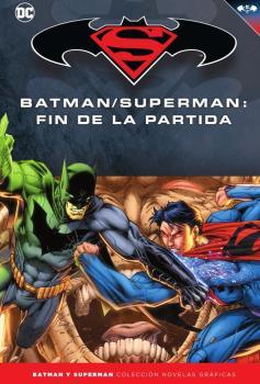 BATMAN Y SUPERMAN - COLECCIÓN NOVELAS GRÁFICAS NÚM. 63: BATMAN/SUPERMAN: FIN DE