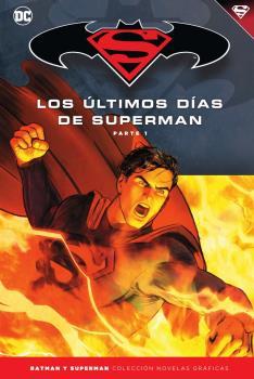Batman y Superman - Colección Novelas Gráficas núm. 79: Superman: Los últimos d