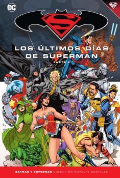 Batman y Superman - Colección Novelas Gráficas núm. 80: Superman: Los últimos d