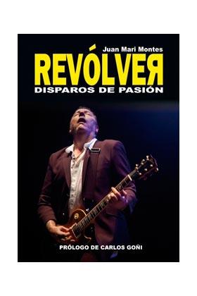 REVOLVER. DISPAROS DE PASION
