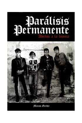 PARALISIS PERMANENTE. ADICTOS A LA LUJURIA