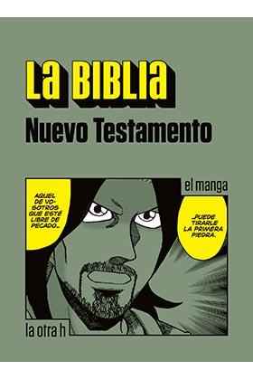 LA BIBLIA. NUEVO TESTAMENTO (EL MANGA)