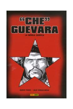 """""""CHE"""" GUEVARA. LA NOVELA GRAFICA"""