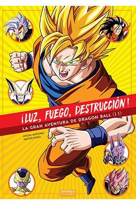 ¡LUZ, FUEGO, DESTRUCCION! LA GRAN AVENTURA DE DRAGON BALL (2 DE 2)